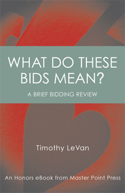 What Do These Bids Mean? A brief bidding review - $15 99 USD